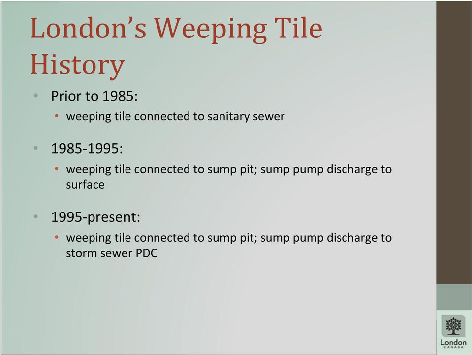 to sump pit; sump pump discharge to surface 1995-present: