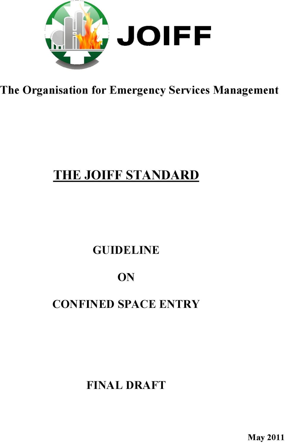 STANDARD GUIDELINE ON CONFINED