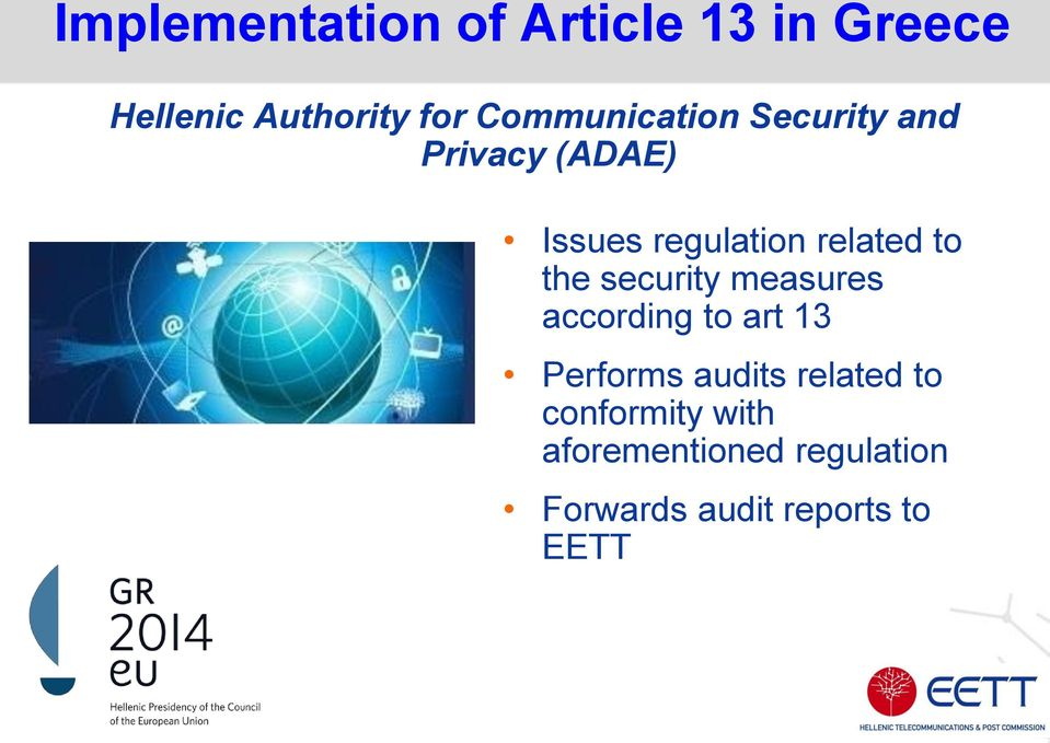 to the security measures according to art 13 Performs audits related