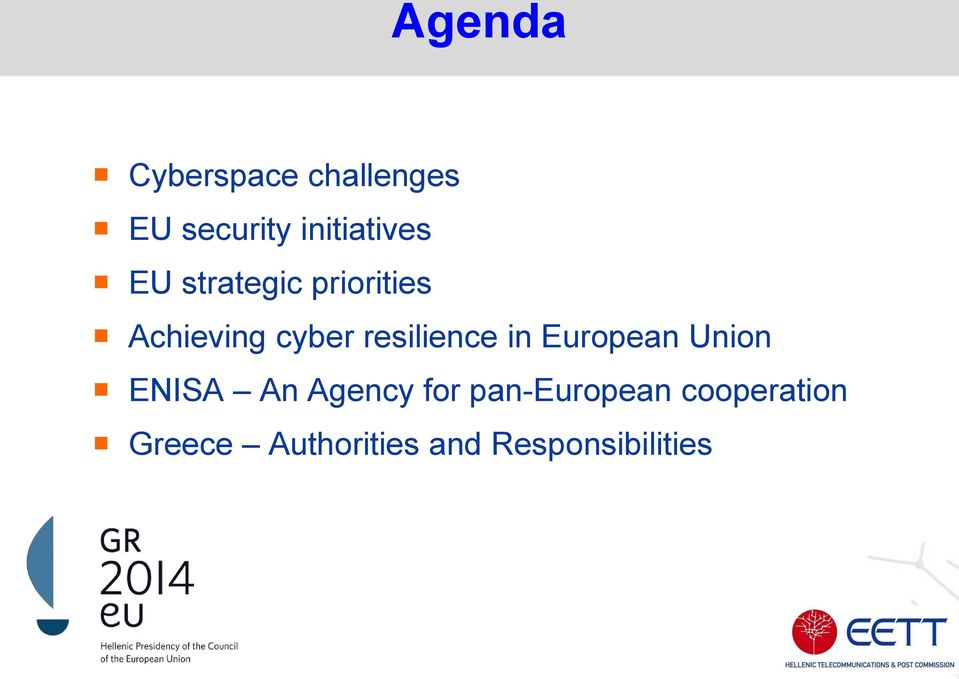 resilience in European Union ENISA An Agency for