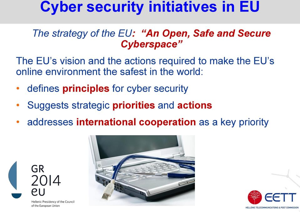 environment the safest in the world: defines principles for cyber security