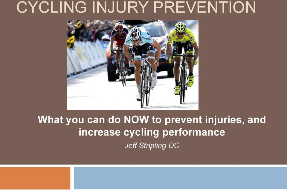 prevent injuries, and