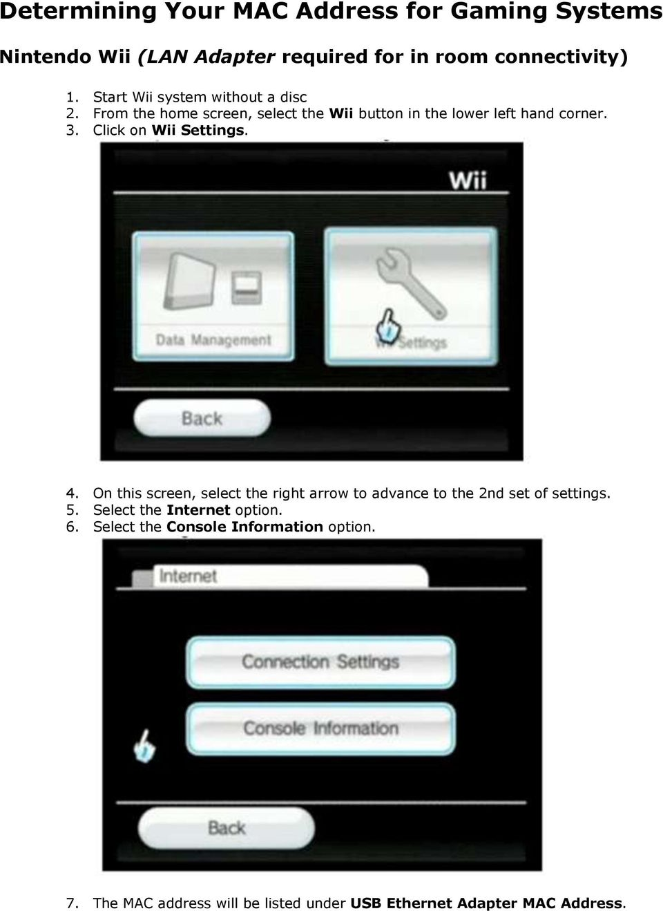 Click on Wii Settings. 4. On this screen, select the right arrow to advance to the 2nd set of settings. 5.