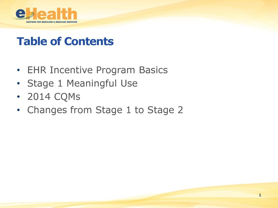 Stage 1 Meaningful Use 2014