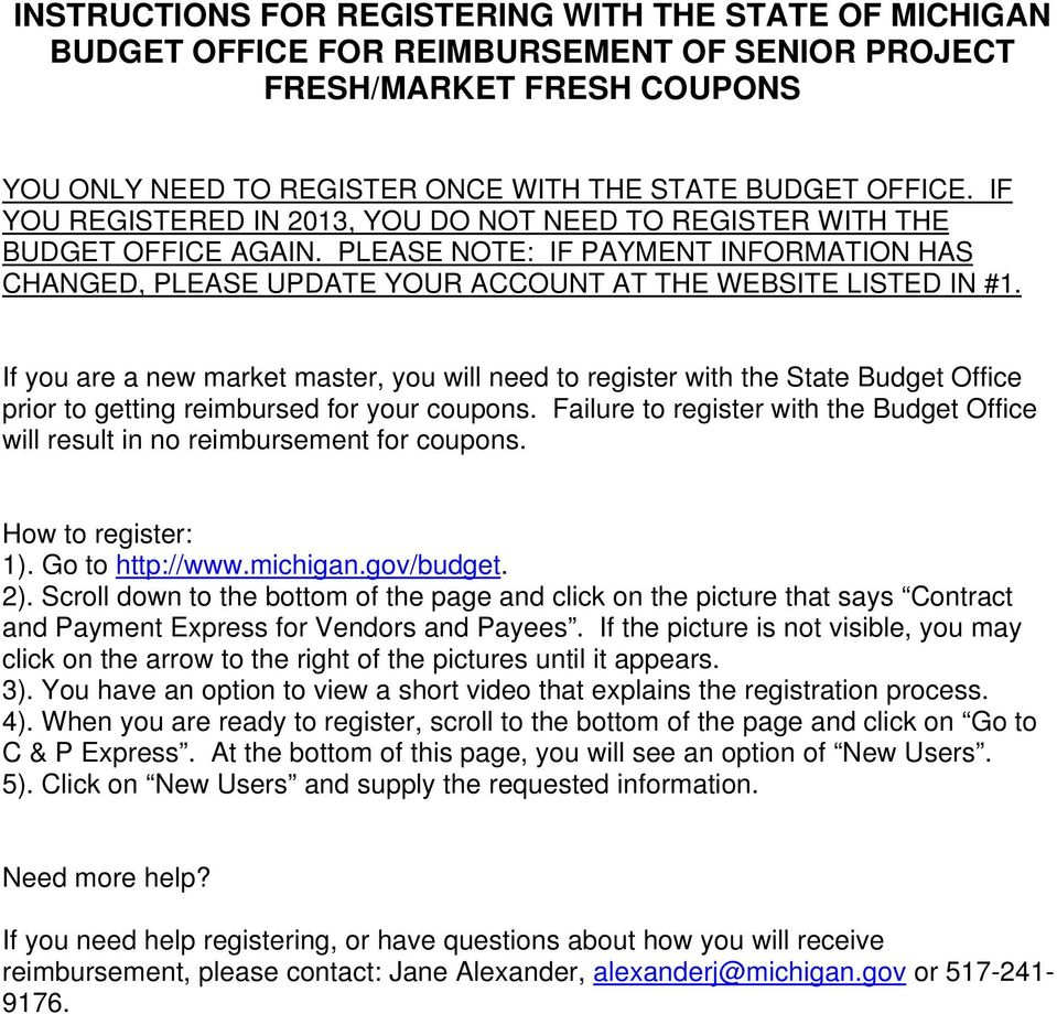 If you are a new market master, you will need to register with the State Budget Office prior to getting reimbursed for your coupons.