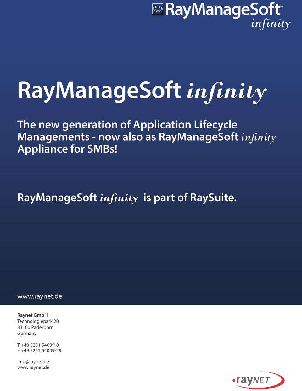 RayManageSoft is part of RaySuite. www.raynet.