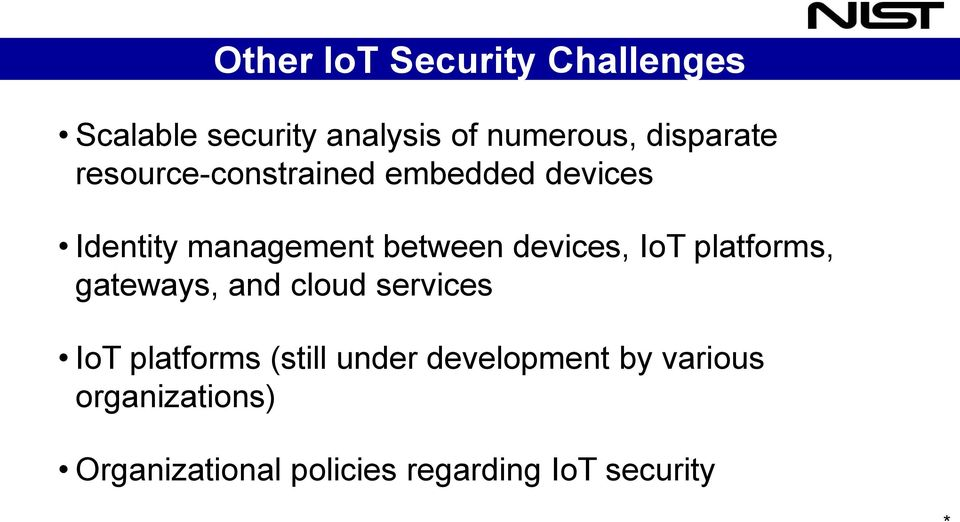 devices, IoT platforms, gateways, and cloud services IoT platforms (still