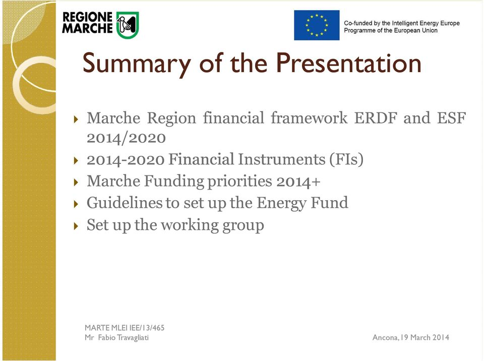 Financial Instruments (FIs) Marche Funding priorities