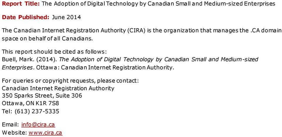 The Adoption of Digital Technology by Canadian Small and Medium-sized Enterprises. Ottawa: Canadian Internet Registration Authority.