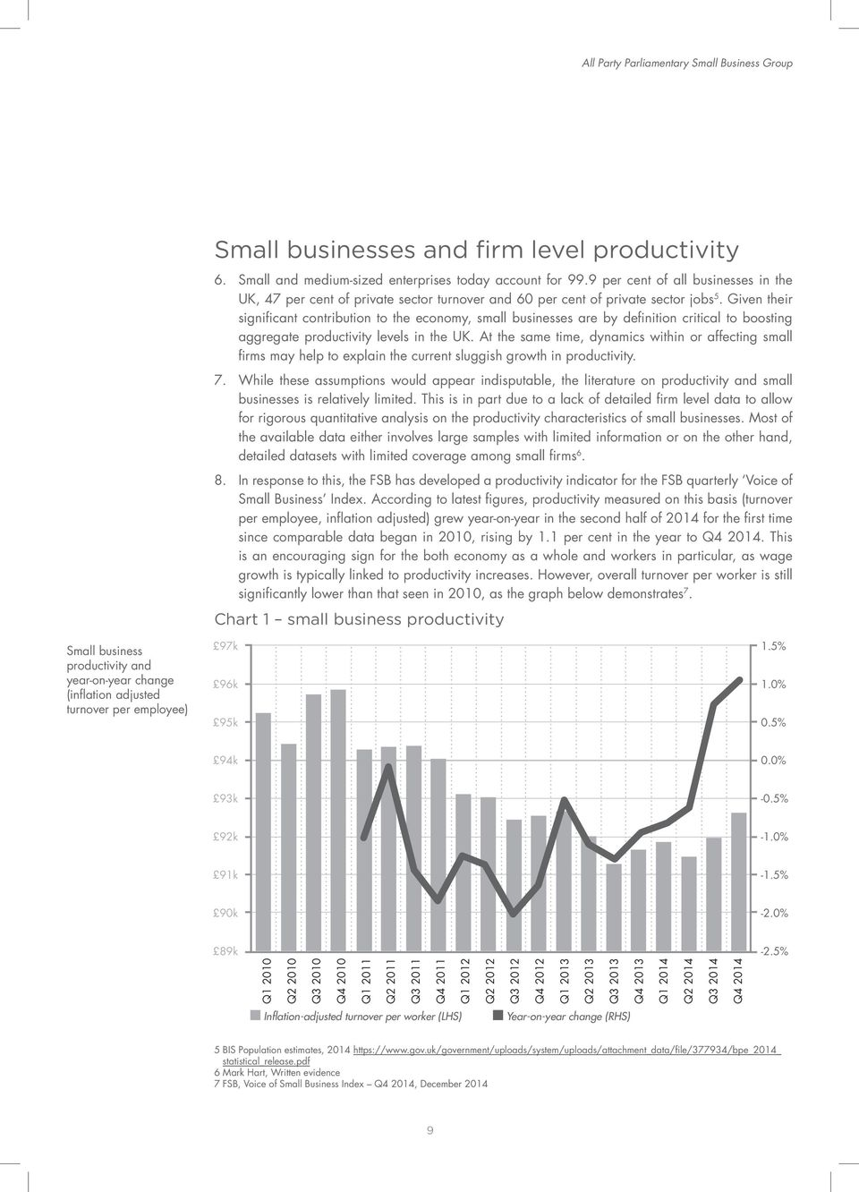 Given their significant contribution to the economy, small businesses are by definition critical to boosting aggregate productivity levels in the UK.