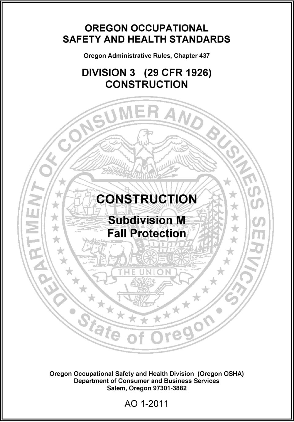 CONSTRUCTION CONSTRUCTION Subdivision M Fall Protection (Oregon
