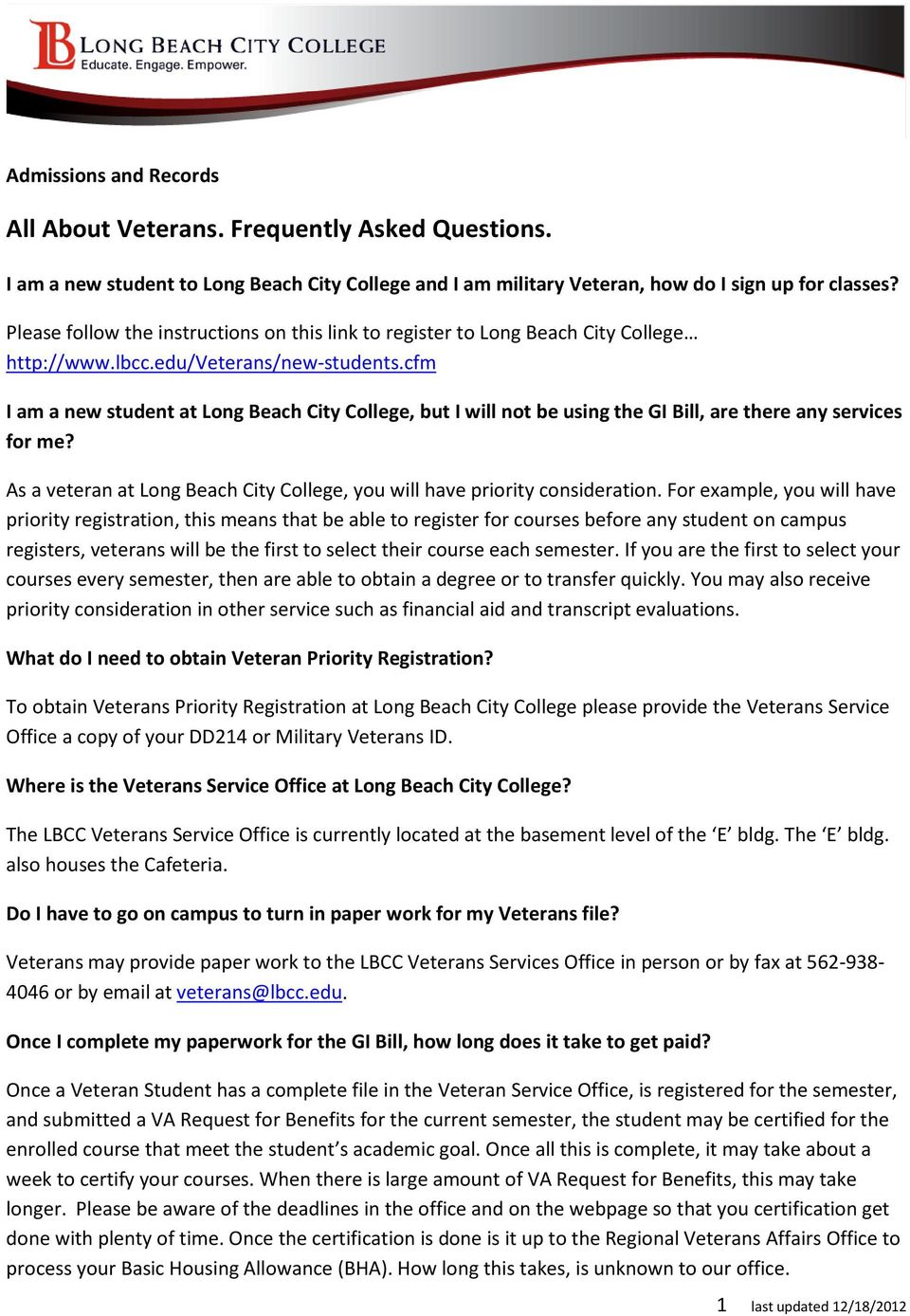 As a veteran at Long Beach City College, you will have priority consideration.