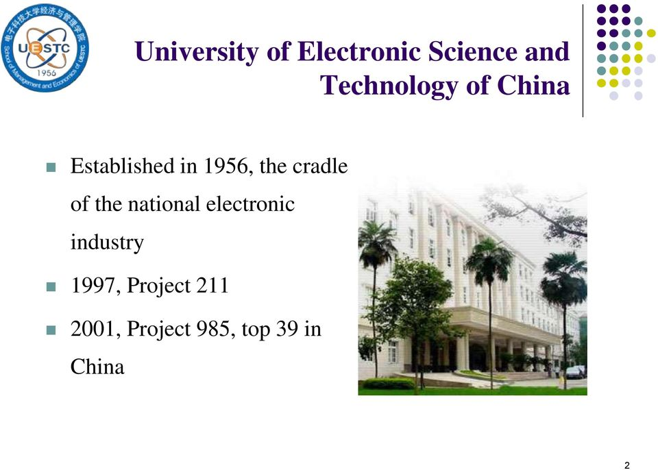 cradle of the national electronic industry