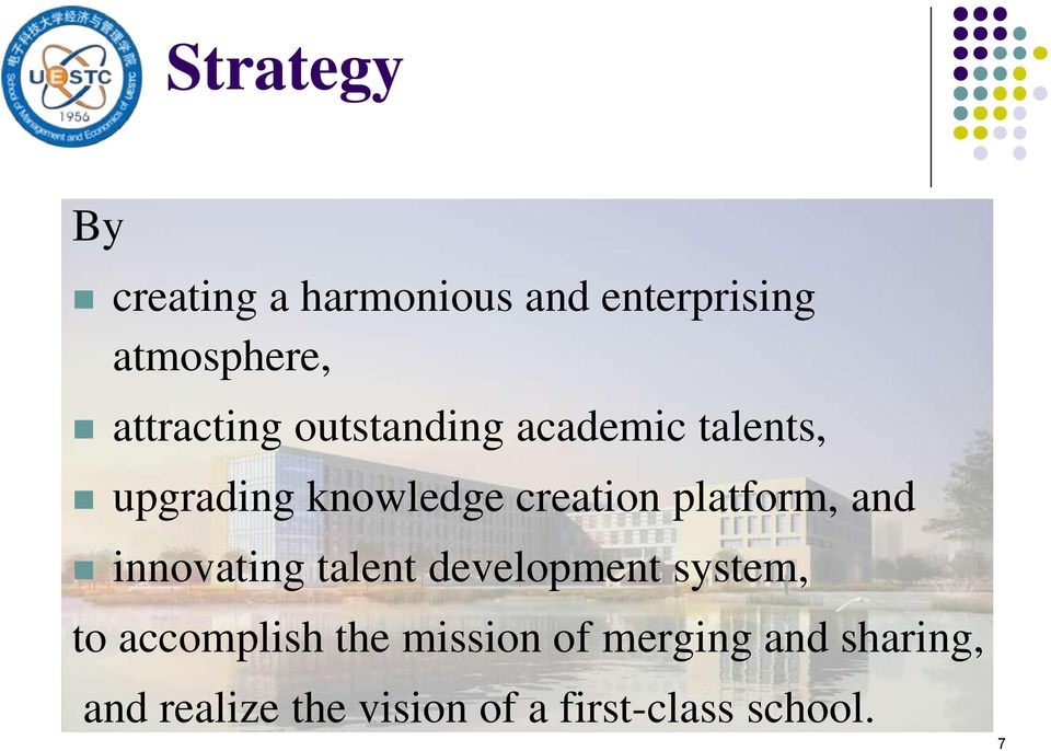platform, and innovating talent development system, to accomplish the