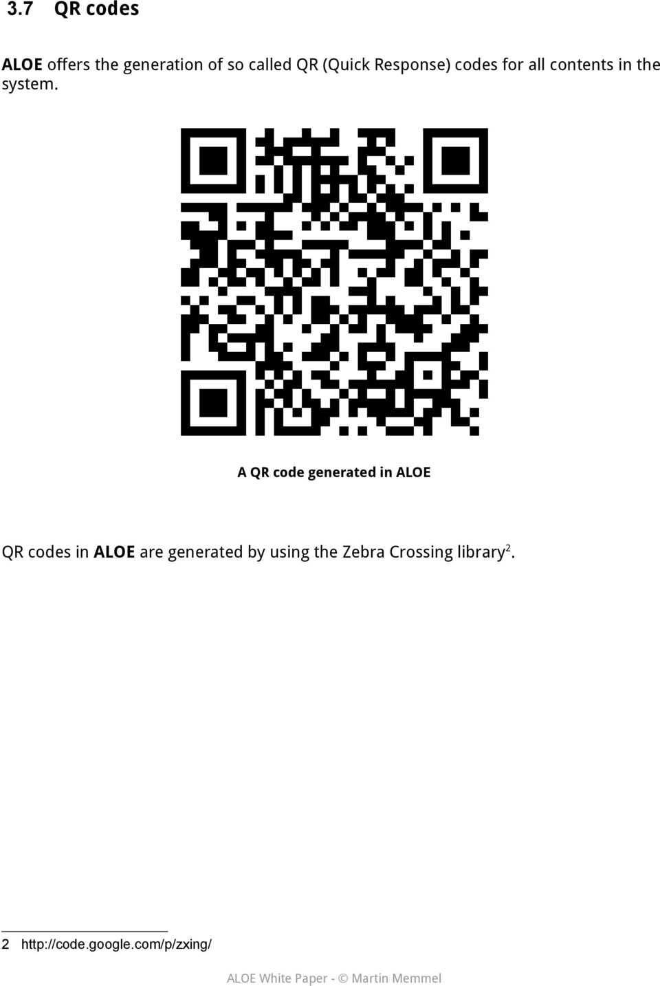A QR code generated in ALOE QR codes in ALOE are generated