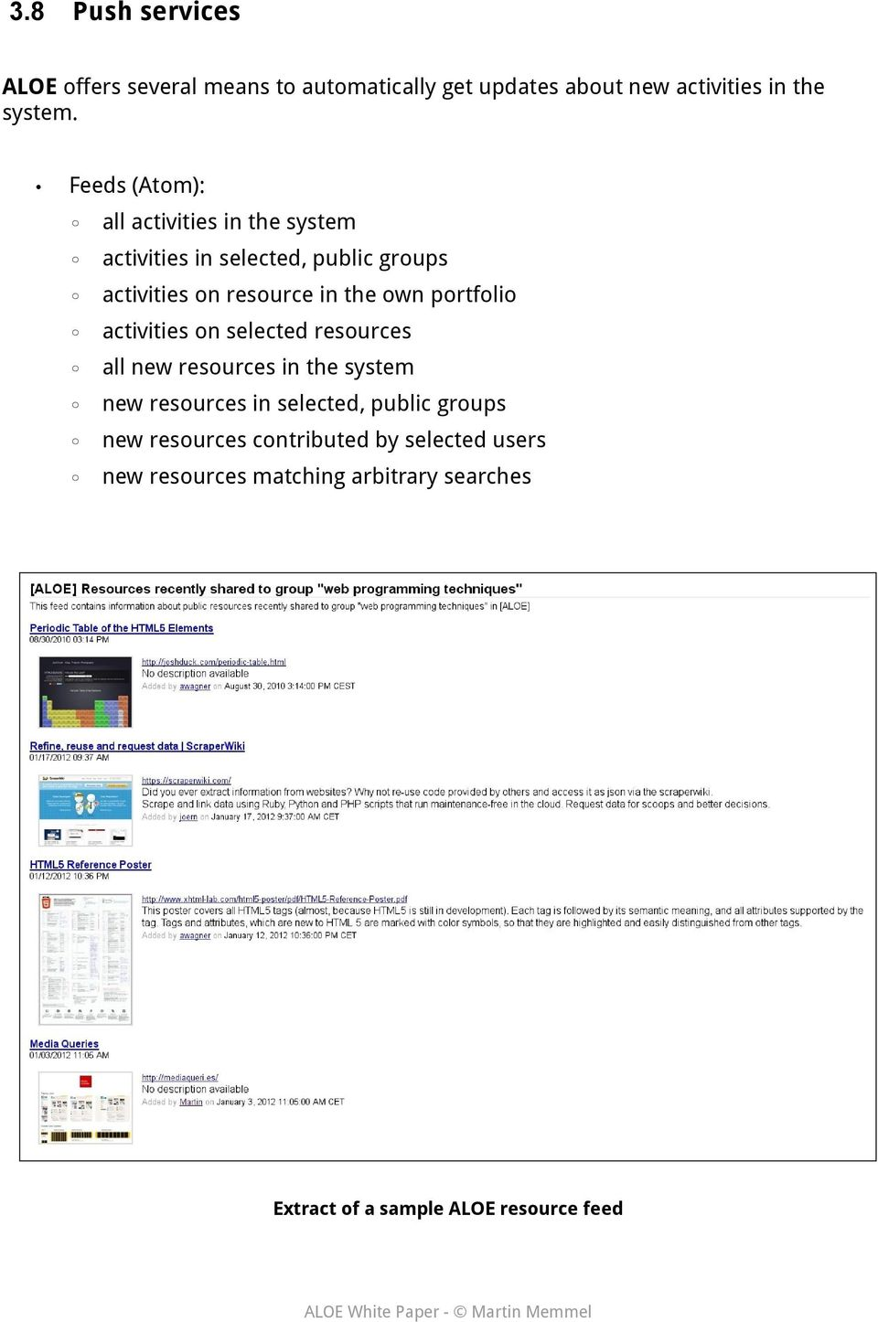 portfolio activities on selected resources all new resources in the system new resources in selected, public groups