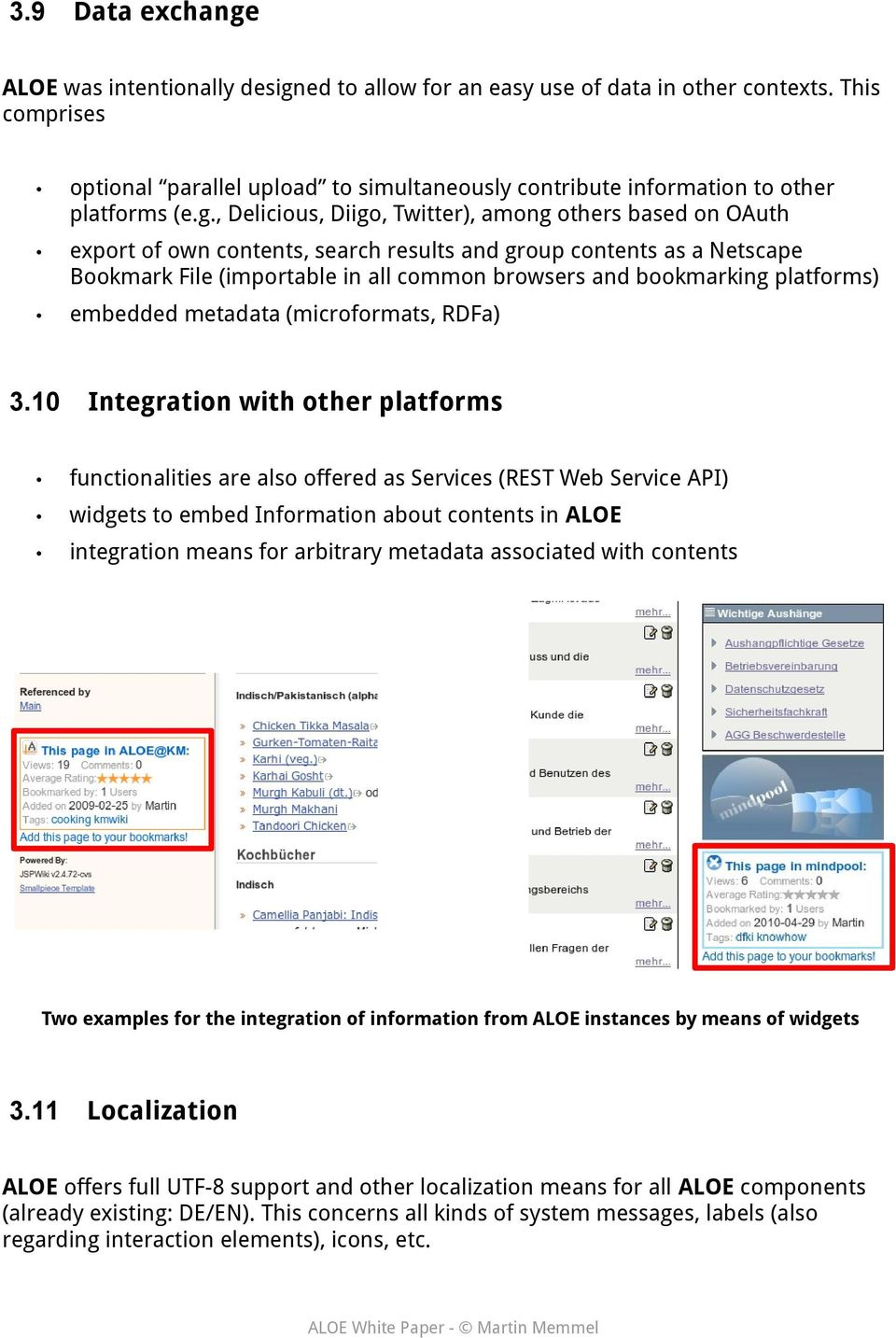 , Delicious, Diigo, Twitter), among others based on OAuth export of own contents, search results and group contents as a Netscape Bookmark File (importable in all common browsers and bookmarking