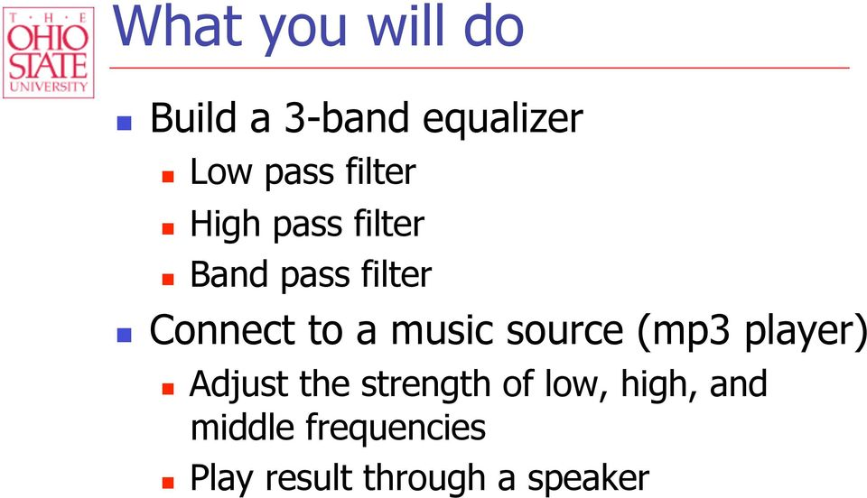 music source (mp3 player) Adjust the strength of low,