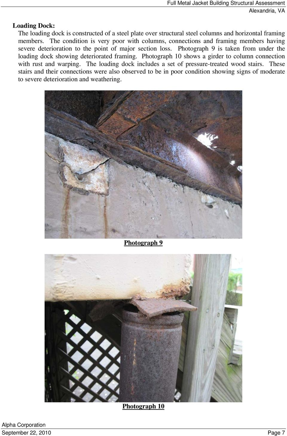Photograph 9 is taken from under the loading dock showing deteriorated framing. Photograph 10 shows a girder to column connection with rust and warping.