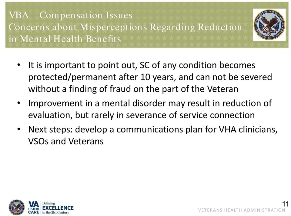 finding of fraud on the part of the Veteran Improvement in a mental disorder may result in reduction of evaluation,