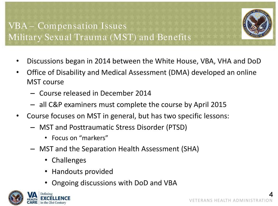 complete the course by April 2015 Course focuses on MST in general, but has two specific lessons: MST and Posttraumatic Stress Disorder