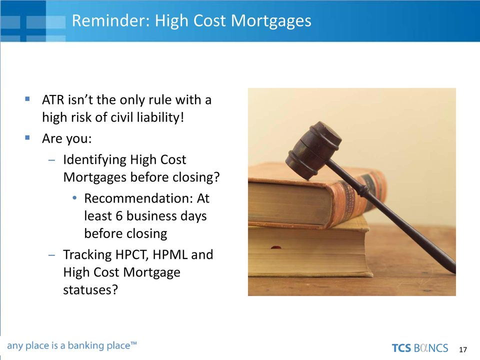 Are you: Identifying High Cost Mortgages before closing?