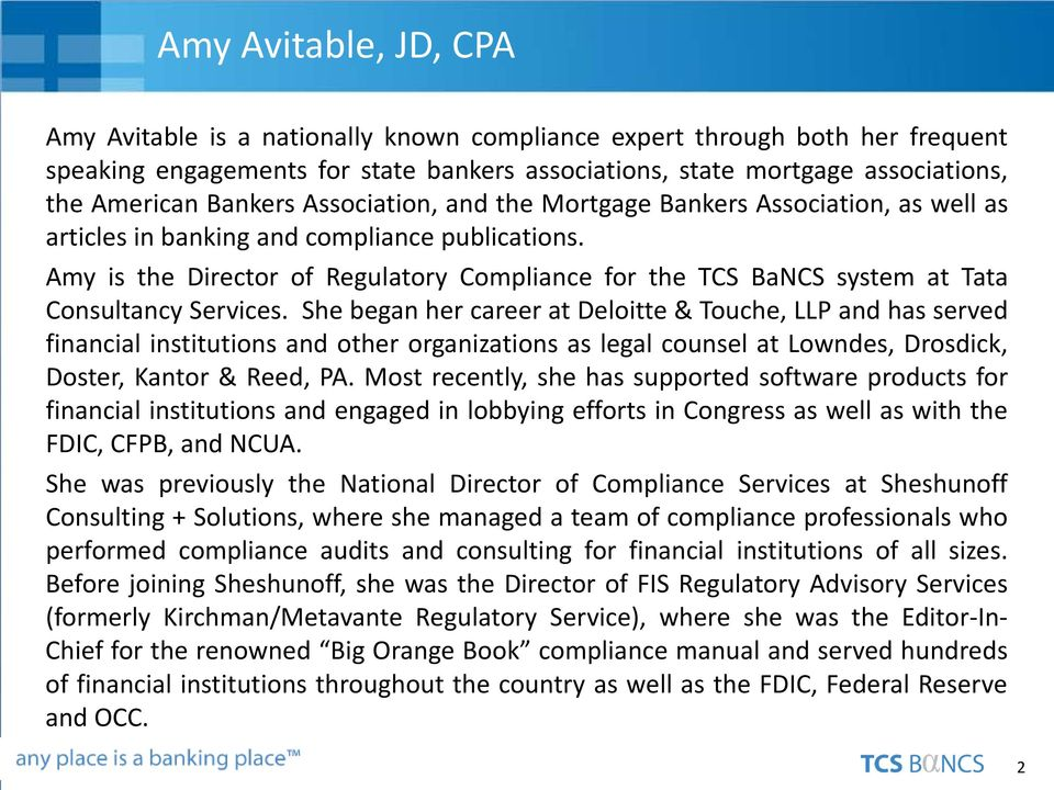 Amy is the Director of Regulatory Compliance for the TCS BaNCS system at Tata Consultancy Services.