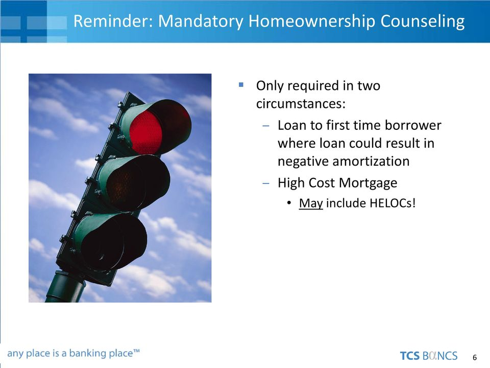 borrower where loan could result in negative