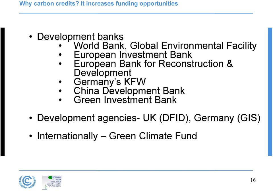 Environmental Facility European Investment Bank European Bank for Reconstruction &