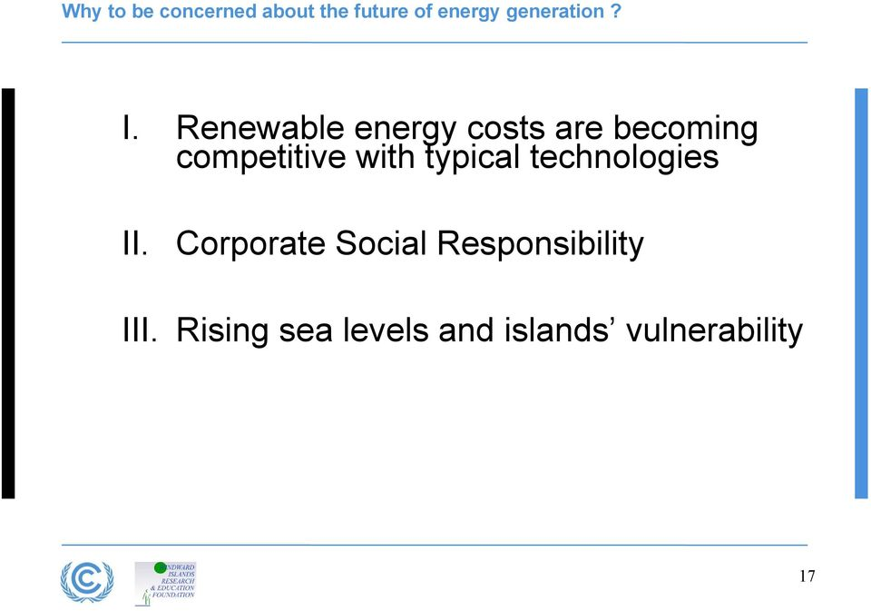 Renewable energy costs are becoming competitive with