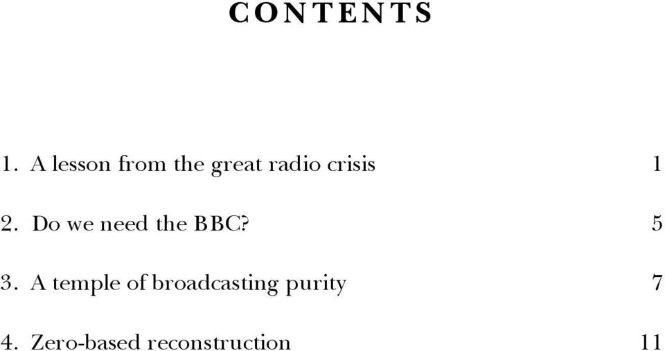 crisis 1 2. Do we need the BBC? 5 3.