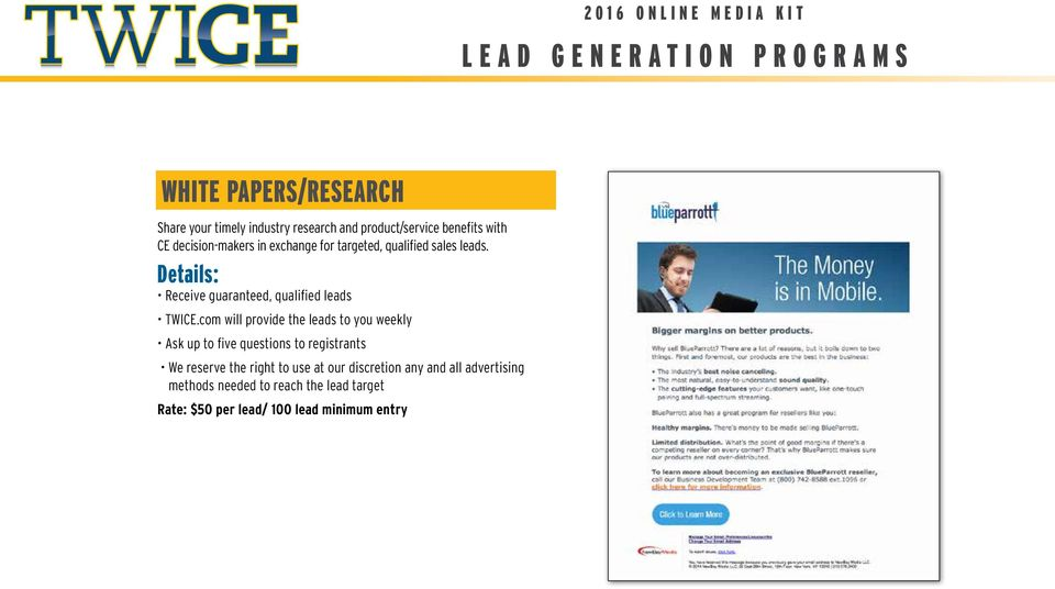Details: Receive guaranteed, qualified leads TWICE.