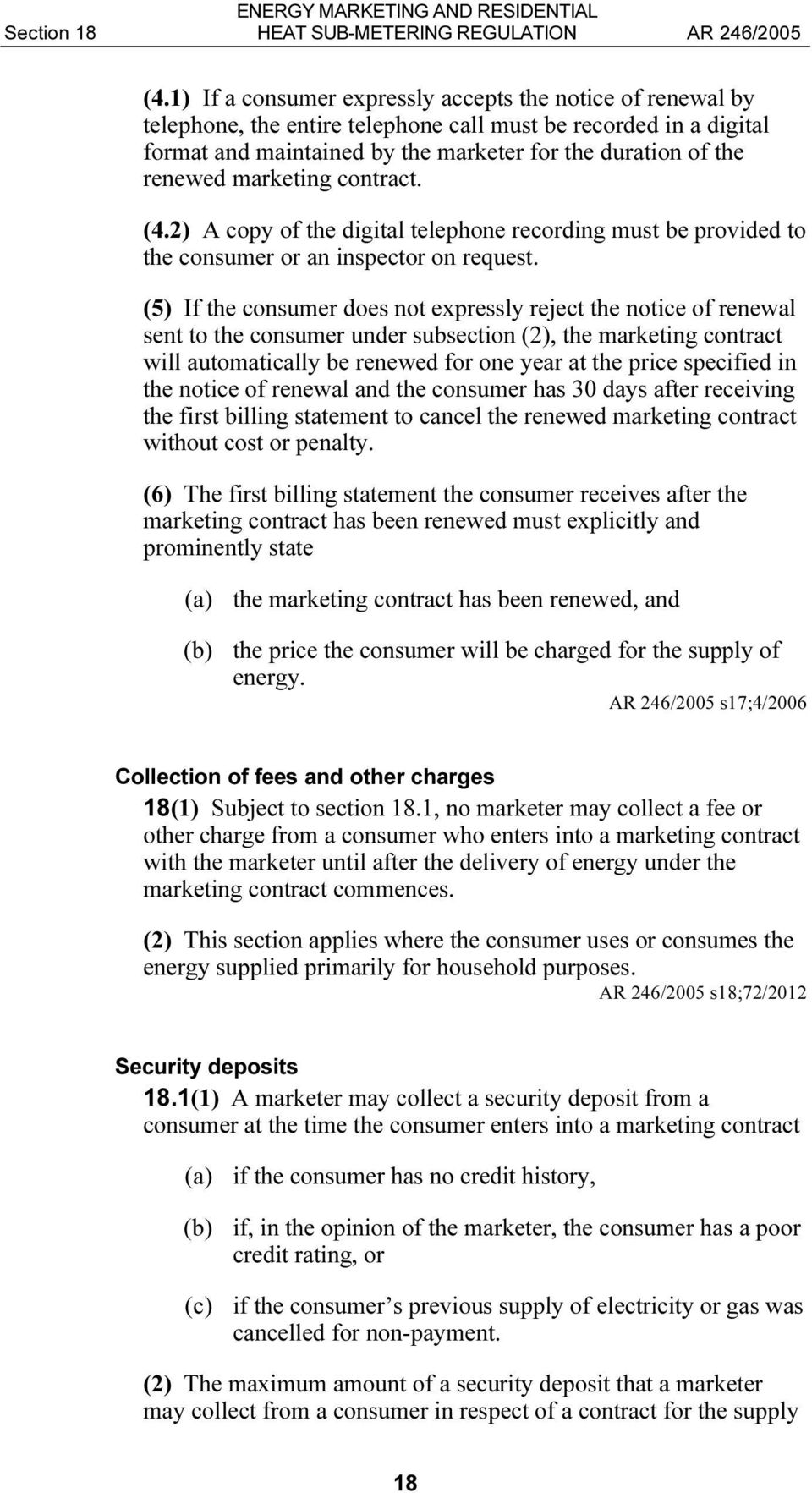 marketing contract. (4.2) A copy of the digital telephone recording must be provided to the consumer or an inspector on request.