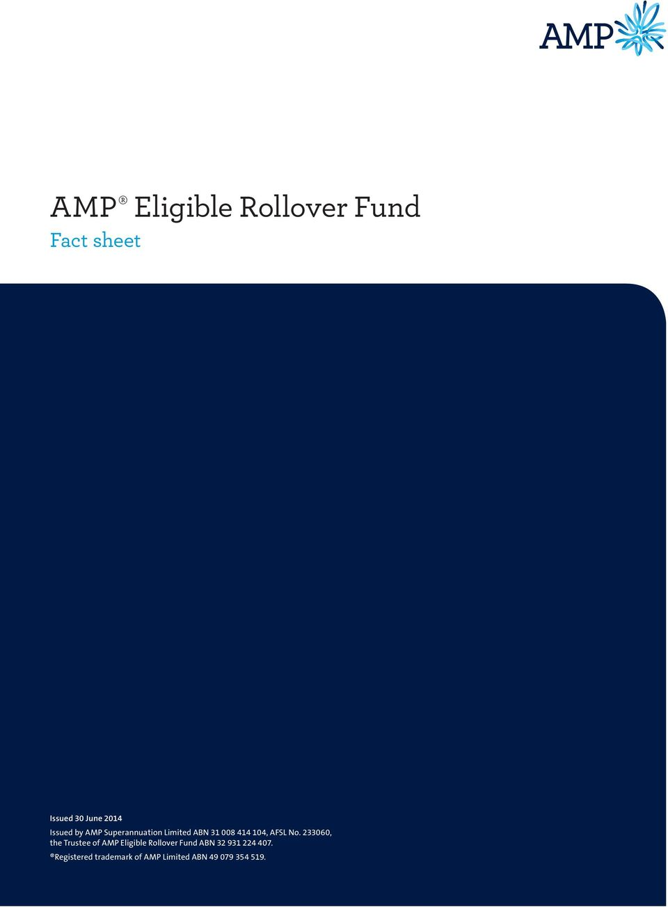 No. 233060, the Trustee of AMP Eligible Rollover Fund ABN 32