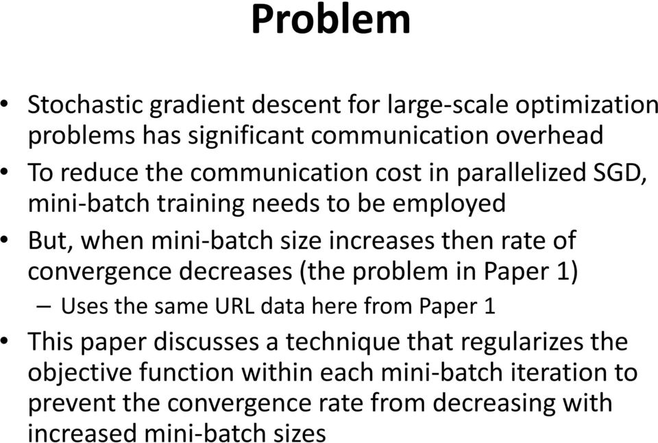 convergence decreases (the problem in Paper 1) Uses the same URL data here from Paper 1 This paper discusses a technique that