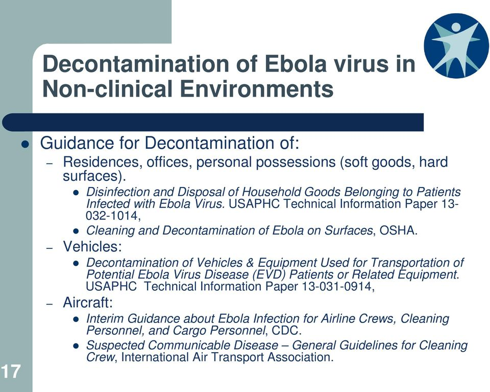 USAPHC Technical Information Paper 13-032-1014, Cleaning and Decontamination of Ebola on Surfaces, OSHA.