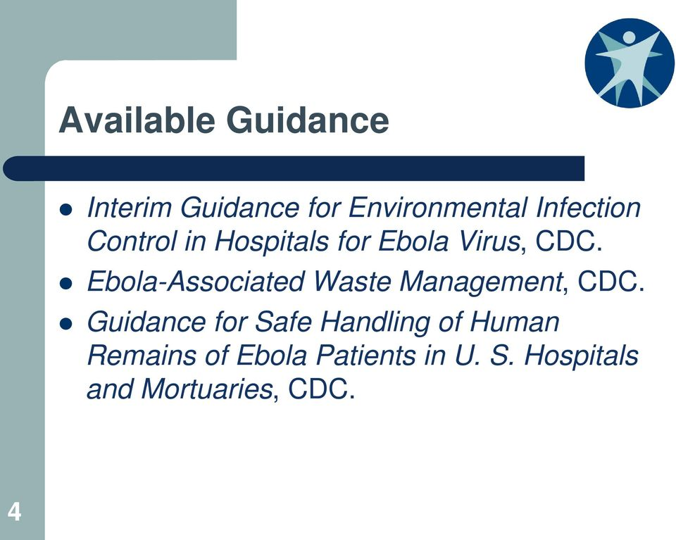 Ebola-Associated Waste Management, CDC.