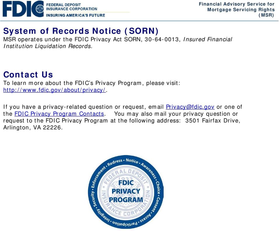 gov/about/privacy/. If you have a privacy-related question or request, email Privacy@fdic.
