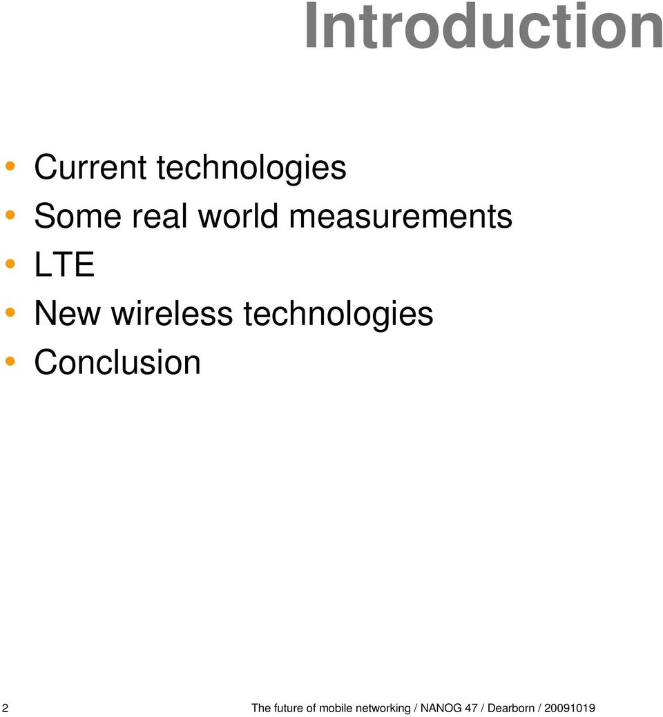 technologies Conclusion 2 The future of