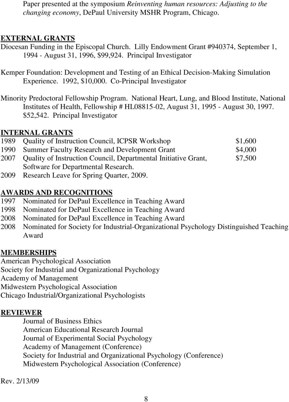 1992, $10,000. Co-Principal Investigator Minority Predoctoral Fellowship Program.