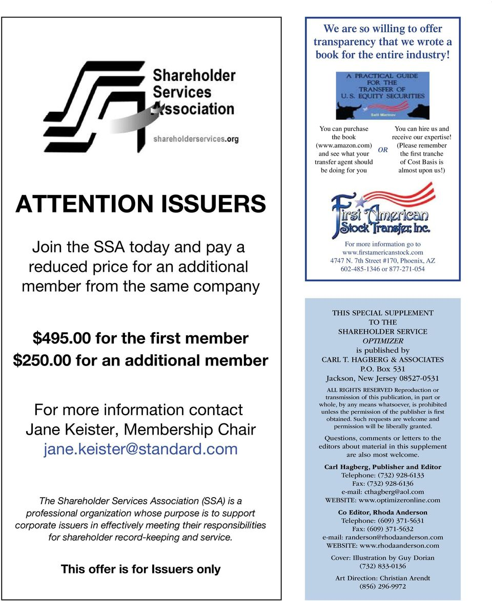 ) ATTENTION ISSUERS Join the SSA today and pay a reduced price for an additional member from the same company $495.00 for the first member $250.