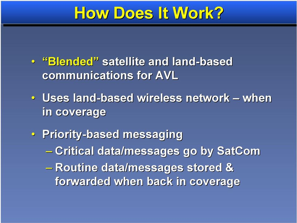 land-based wireless network when in coverage Priority-based