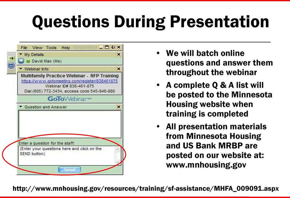 completed All presentation materials from Minnesota Housing and US Bank MRBP are posted on our