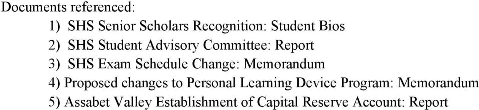 Memorandum 4) Proposed changes to Personal Learning Device Program: