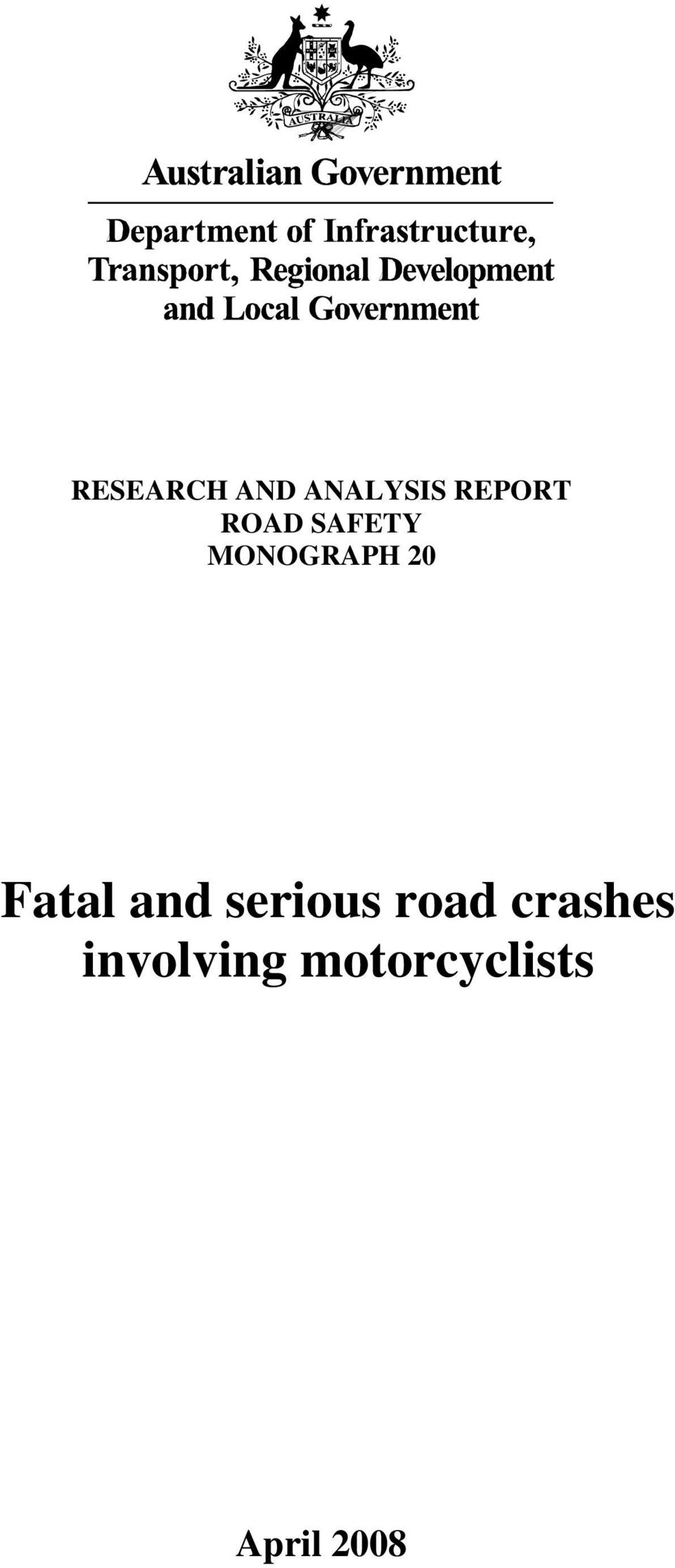 Fatal and serious road