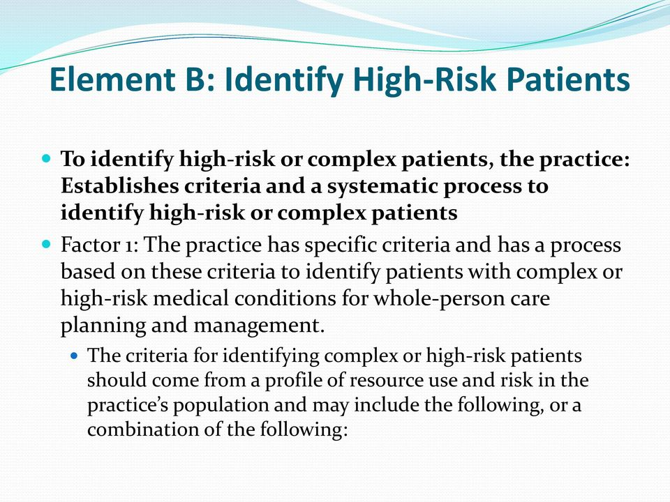 with complex or high-risk medical conditions for whole-person care planning and management.