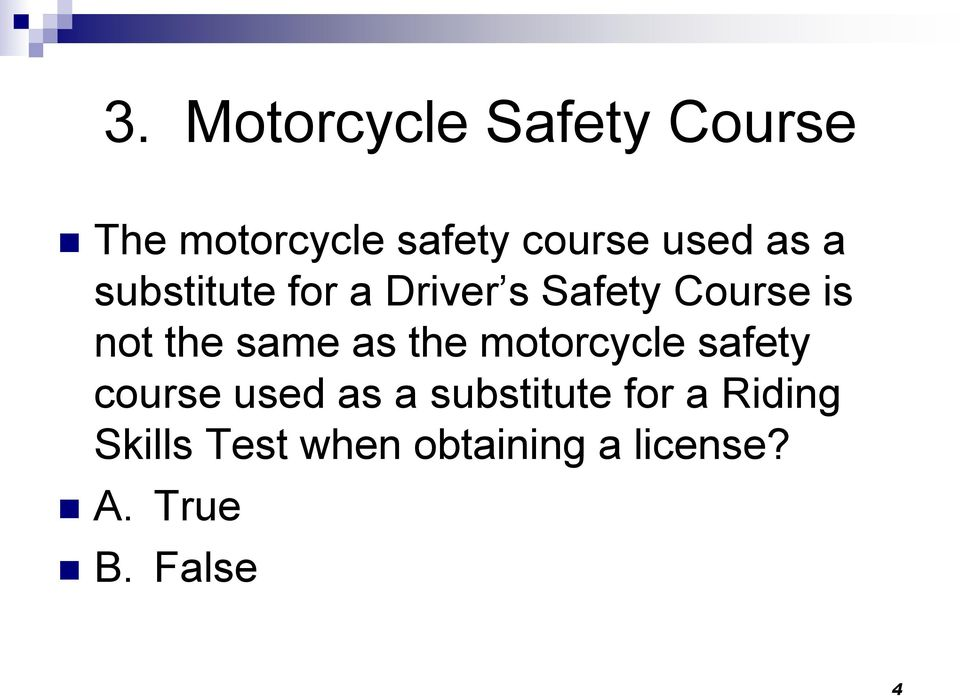 as the motorcycle safety course used as a substitute for a
