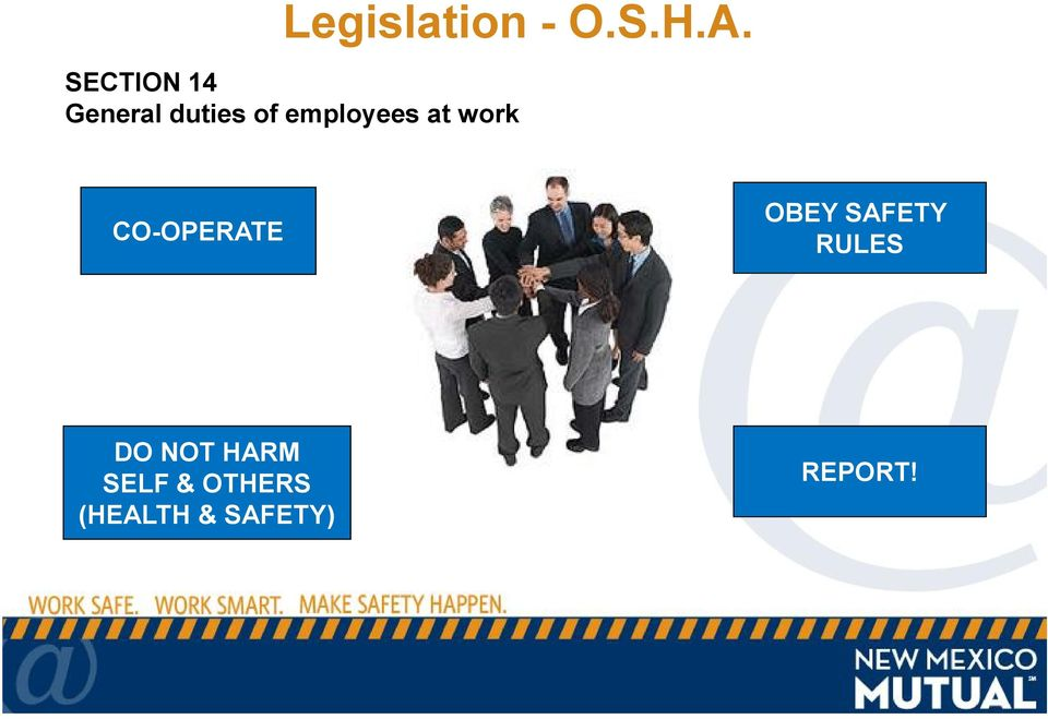 employees at work CO-OPERATE OBEY