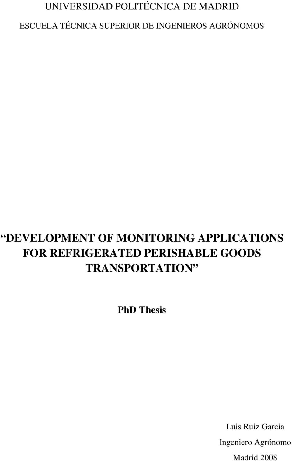 MONITORING APPLICATIONS FOR REFRIGERATED PERISHABLE