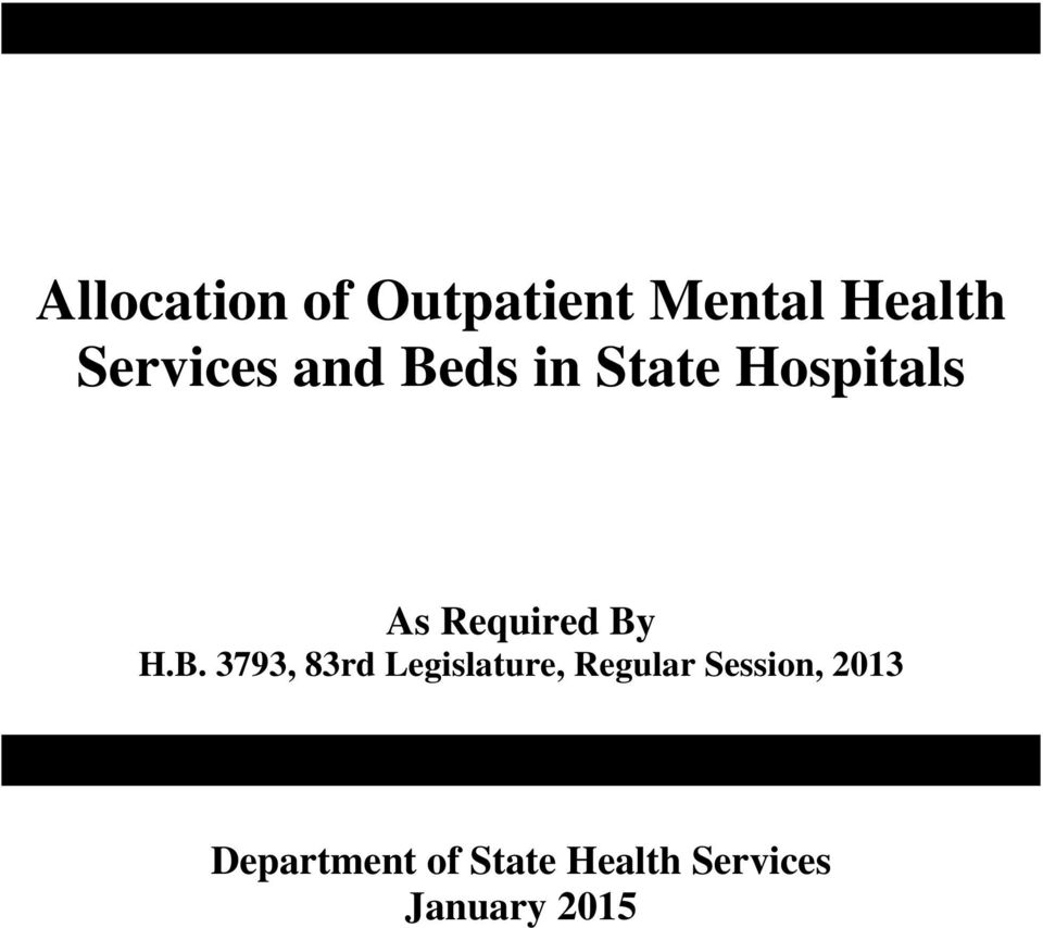 ds in State Hospitals As Required By